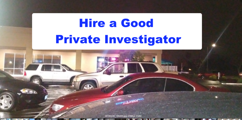 Hire a Good Private Investigator