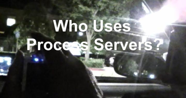 Who Uses Process Servers1