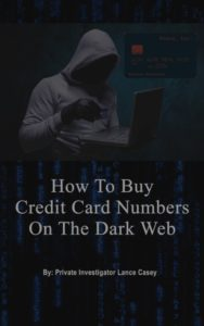 How To Buy Credit Card Numbers On The Dark Web